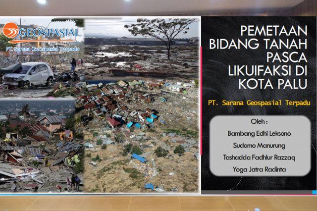 Pemetaan Bidang Tanah Pasca Likifaksi di Kota Palu