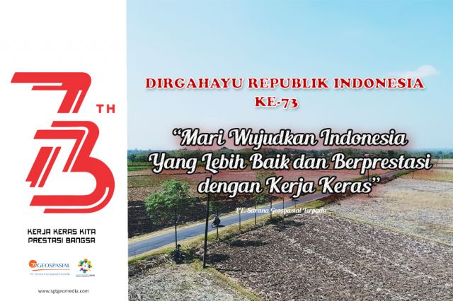 Dirgahayu Republik Indonesia Ke 73
